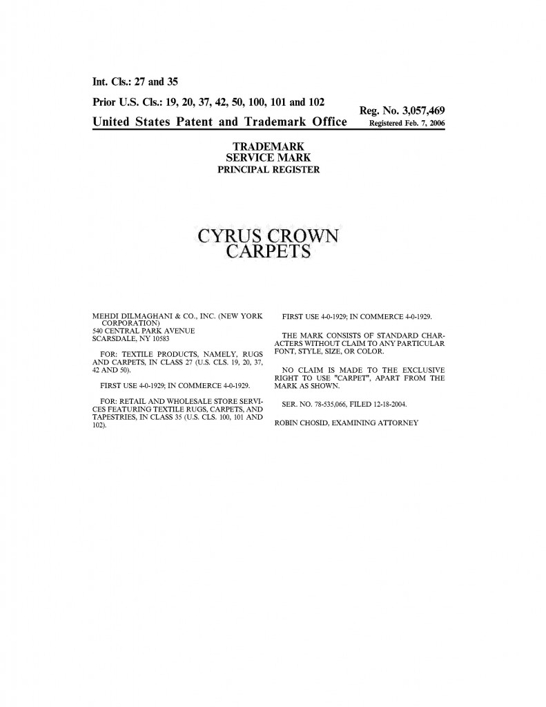 Trademark Application Granted for CYRUS CROWN CARPETS. Riddle Patent Law, Scranton, PA, King of Prussia, PA, Allentown, PA, Scarsdale, NY.