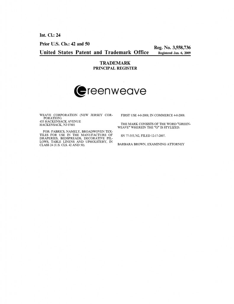 Trademark Granted for GREENWEAVE. Riddle Patent Law, Scranton, PA, King of Prussia, PA, Allentown, PA, Hackensack, NJ.