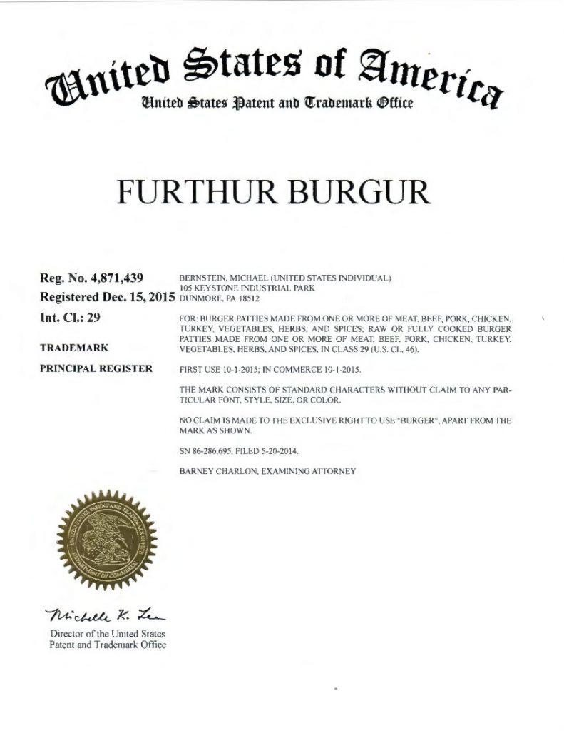 Trademark Registration Granted for FURTHUR BURGUR. Riddle Patent Law, Scranton, PA,  Allentown, PA, Philadelphia, PA, Malvern, PA, Dunmore, PA, Philly, PA